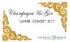 Champagne & Gin Summer Concert 2017