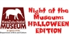 Night at the Museum: Halloween Edition
