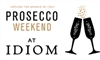 Prosecco Weekend at IDIOM
