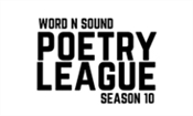 WORD N SOUND POETRY LEAGUE