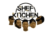 SHEF AND THE KITCHEN MUSIC