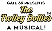 THE TROLLEY DOLLIES - A MUSICAL