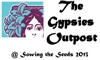 The Gypsies Outpost at Sowing the Seeds