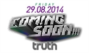 TRUTH presents COMING SOON!!! (ISR)