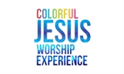 Colorful Jesus Worship Experience DVD Launch