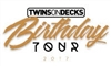 TWINSONDECKSbday TOUR2017