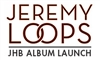 Jeremy Loops Album Launch