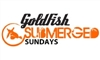Goldfish Submerged Sunday - Say Goodbye to Summer