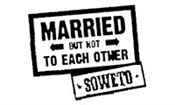 MARRIED BUT NOT TO EACH OTHER