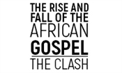 THE RISE AND FALL OF THE AFRICAN GOSPEL