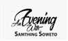 AN EVENING WITH SAMTHING SOWETO