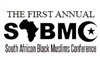 SOUTH AFRICAN BLACK MUSLIMS CONFERENCE