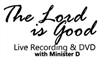 THE LORD IS GOOD LIVE DVD RECORDING