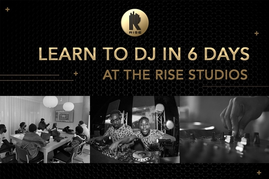 Learn to DJ in 6 days - RISE ACADEMY